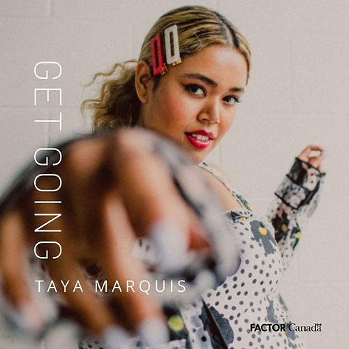 Get Going by Taya Marquis
