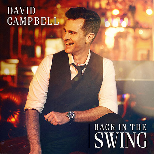 Back in the Swing von David Campbell