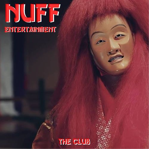 The Club de Nuff Entertainment