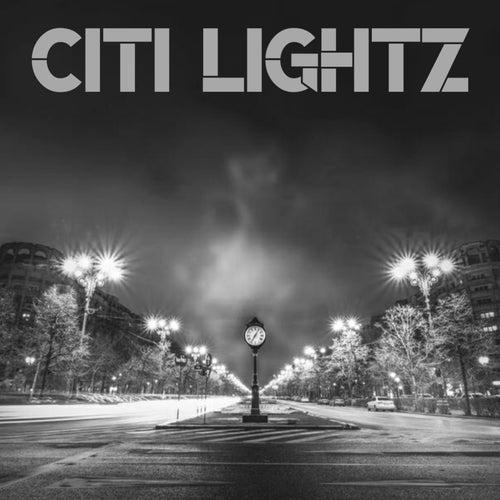 Citi Lightz von Citi Lightz