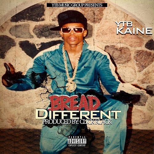 Bread Different de YTB Kaine
