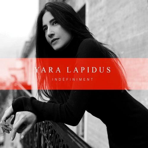 Indefiniment (Version deluxe) de Yara Lapidus
