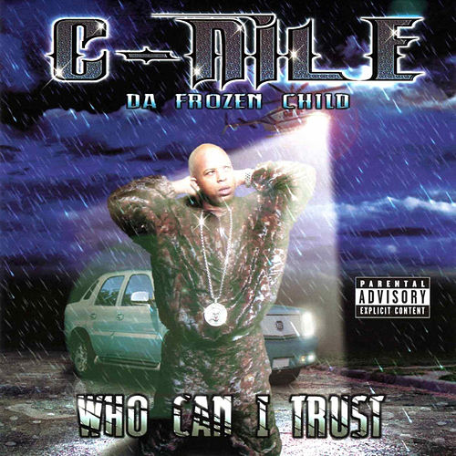 Who Can I Trust di C-Nile