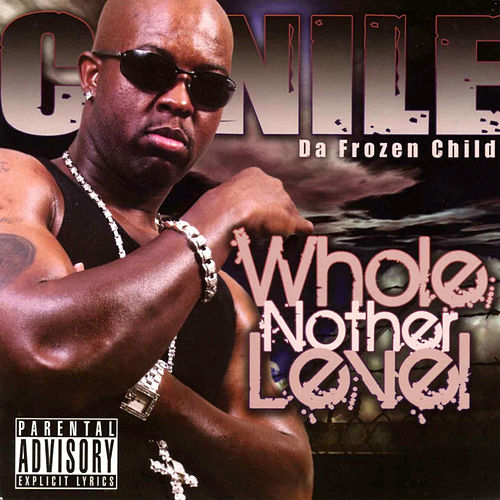 Whole Nother Level di C-Nile