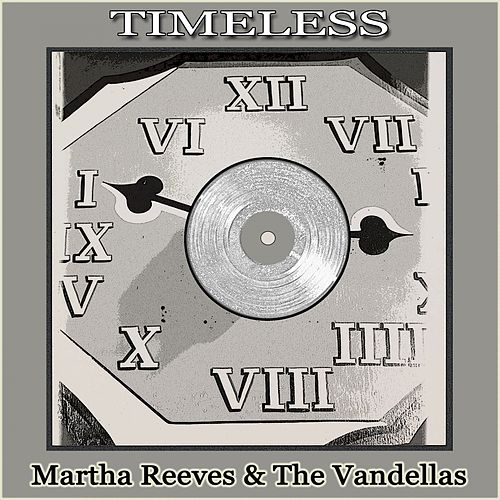 Timeless von Martha and the Vandellas
