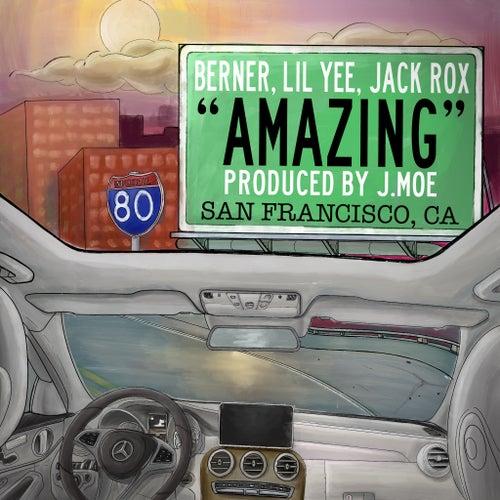 Amazing (feat. Berner & Lil Yee) de Jackrox