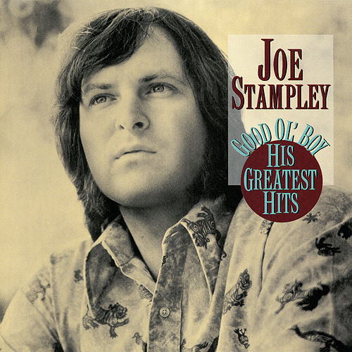 Good Ol' Boy: His Greatest Hits by Joe Stampley