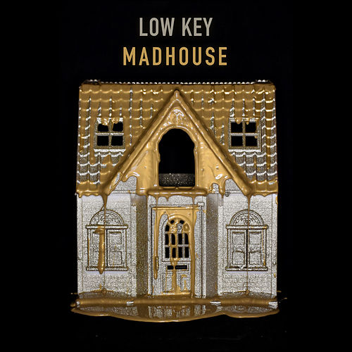 Madhouse by Low Key