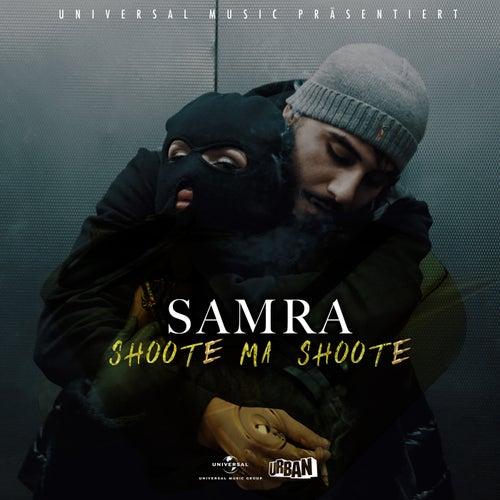Shoote ma Shoote von Samra