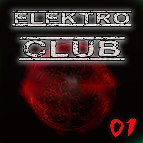 Elektro Club Vol. 1 by Various Artists