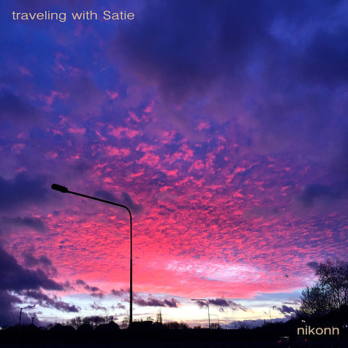 Traveling with Satie de Nikonn
