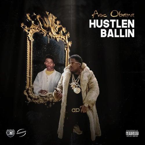 Hustlin Ballin by Aoc Obama