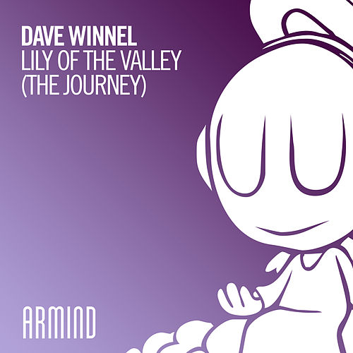 Lily Of The Valley (The Journey) by Dave Winnel