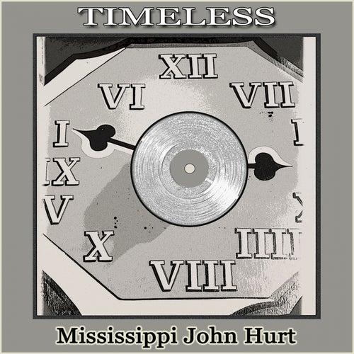 Timeless de Mississippi John Hurt