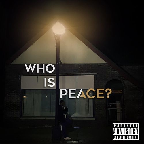 Who Is Peace? de JustWarrenPeace