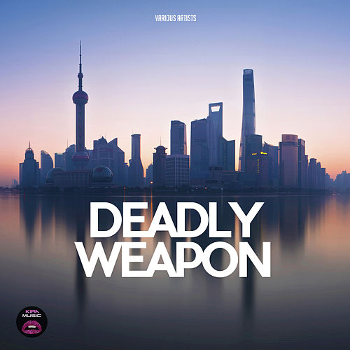Deadly Weapon de Various
