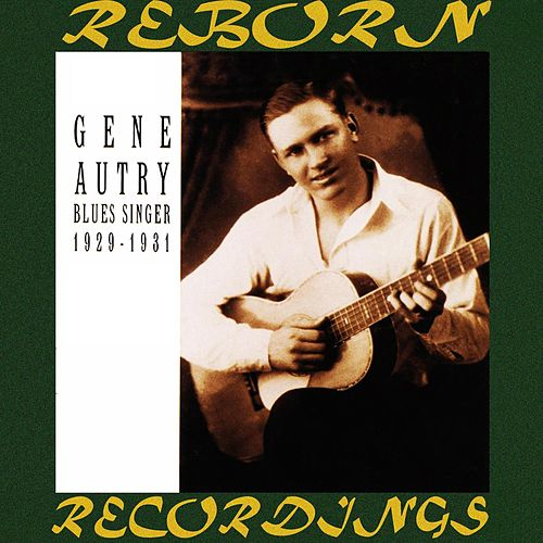 Blues Singer 1929-1931 Booger Rooger Saturday (HD Remastered) by Gene Autry