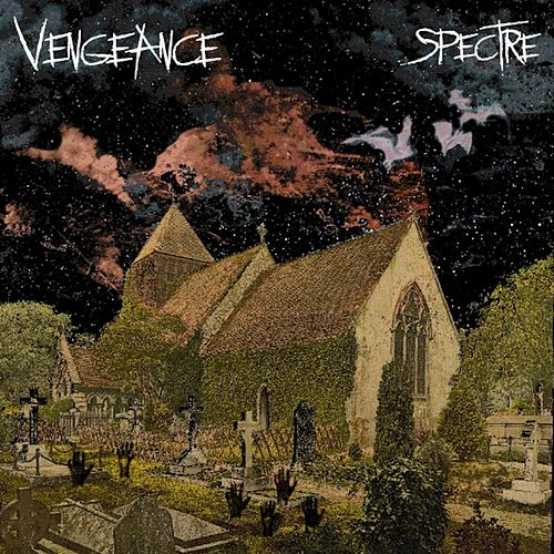 Vengeance by Spectre