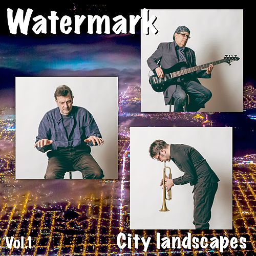 City Landscapes, Vol. 1 by Watermark