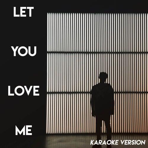 Let You Love Me (Karaoke Version) de Sassydee