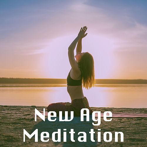 New Age Meditation by Various Artists