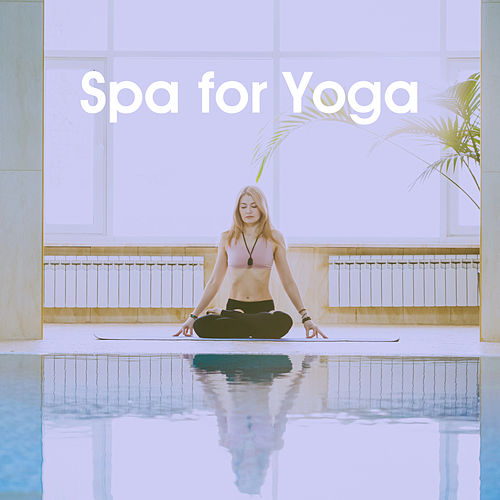 Spa for Yoga by Various Artists