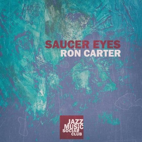 Saucer Eyes de Ron Carter