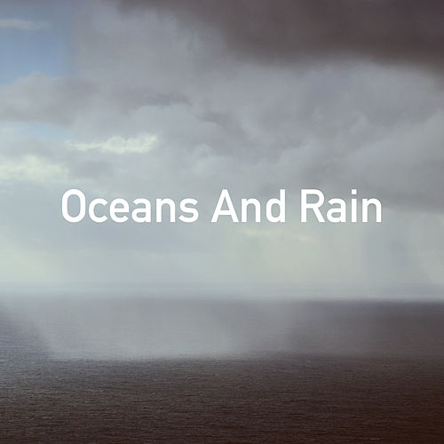 Oceans And Rain by Various Artists