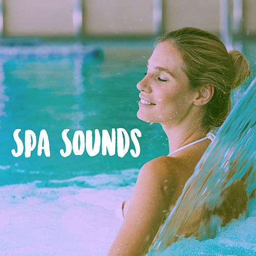 Spa Sounds by Various Artists