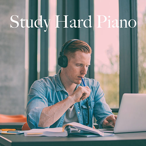 Study Hard Piano by Various Artists