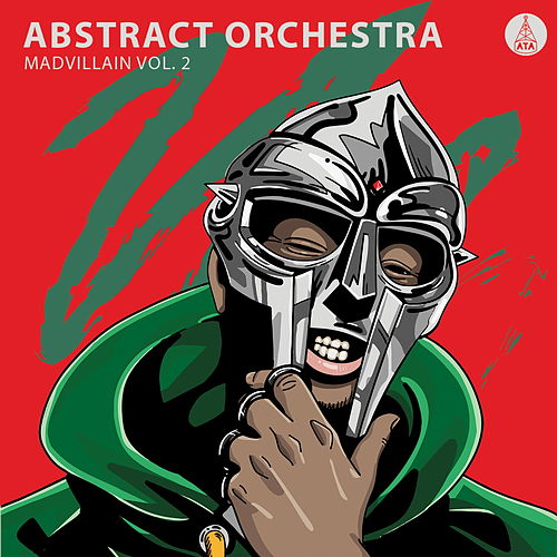Madvillain, Vol. 2 by Abstract Orchestra