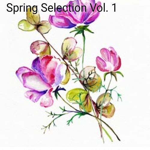 Spring Selection, Vol. 1 - EP by Various Artists