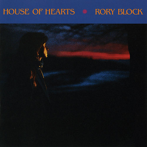 House Of Hearts by Rory Block