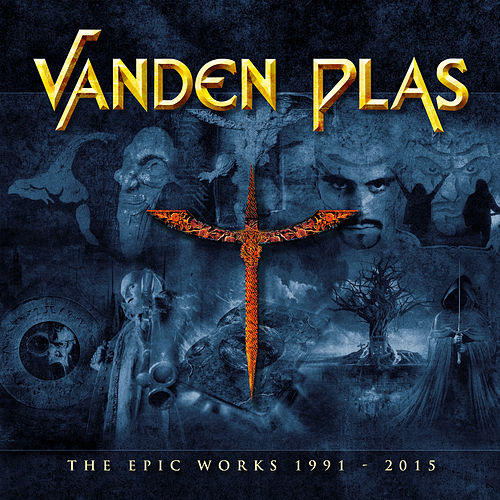 The Epic Works 1991 - 2015 by Vanden Plas