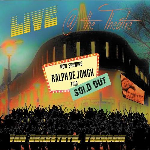 Live at the Theatre de Ralph De Jongh Trio