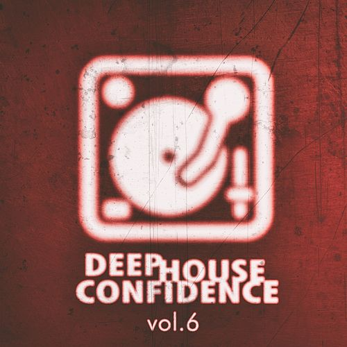 Deep House Confidence, Vol. 6 de Various Artists