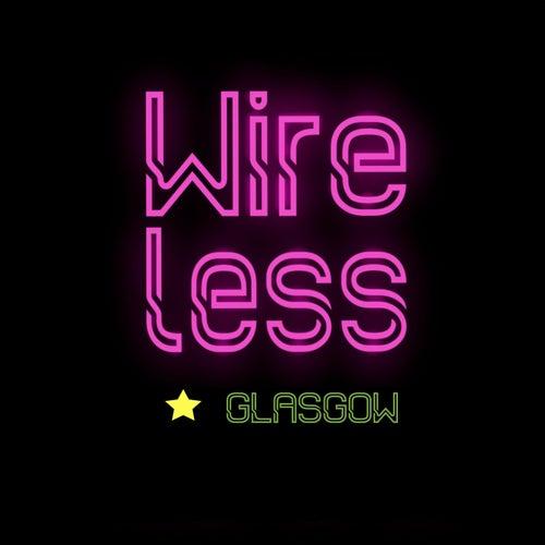 Don't You Worry Child di Wireless Glasgow