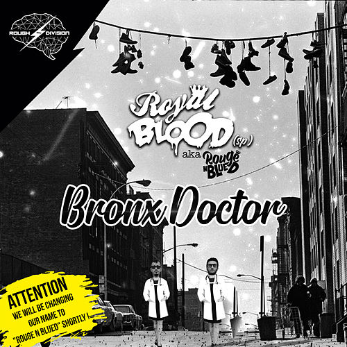 Bronx Doctor by Royal Blood (SP)