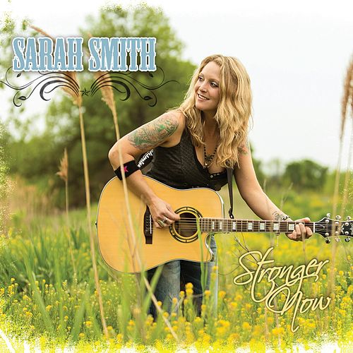 Stronger Now de Sarah Smith