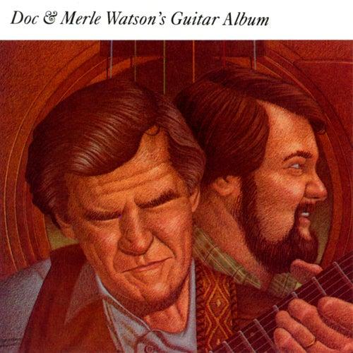 Doc & Merle Watson's Guitar Album by Doc Watson