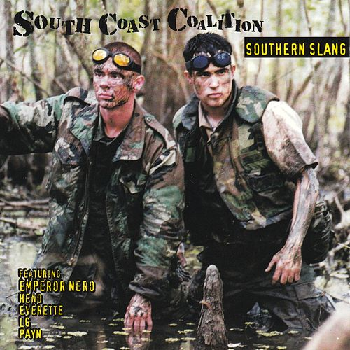 Southern Slang by South Coast Coalition