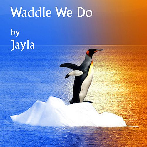 Waddle We Do von Jayla