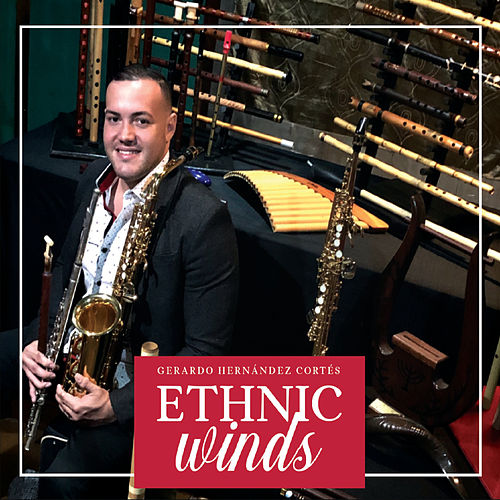Ethnic Winds de Gerardo Hernandez Cortes