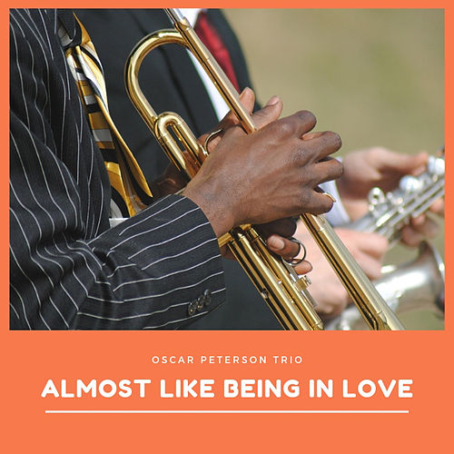 Almost like being in Love de Oscar Peterson