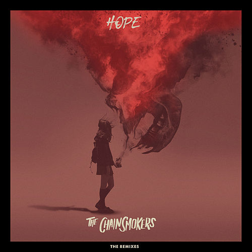 Hope - Remixes by The Chainsmokers