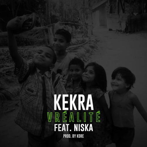 Vréalité de Kekra