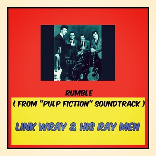 Rumble (From 'Pulp Fiction' Soundtrack) de Link Wray