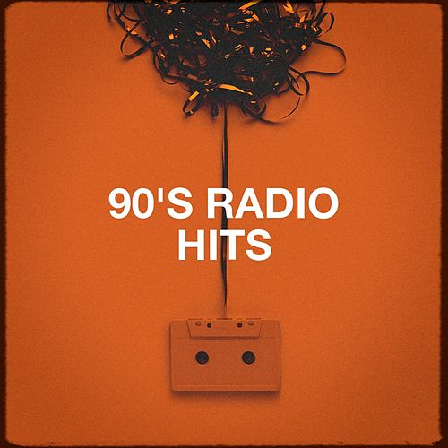 90's Radio Hits by Various Artists