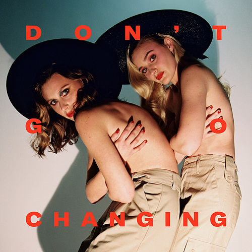 Don't Go Changing by Aly & AJ