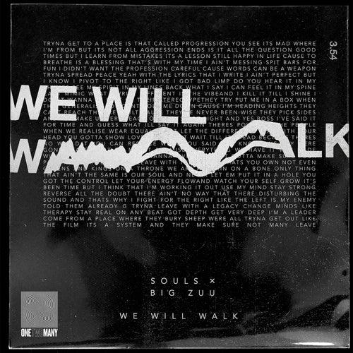 We Will Walk von Souls